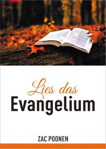Lies das Evangelium – Zac Poonen