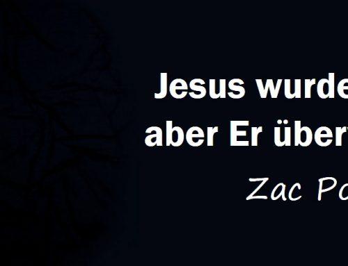 Jesus wurde versucht, aber Er überwand stets