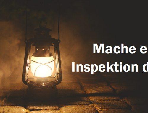 Mache eine geistliche Inspektion deines Lebens