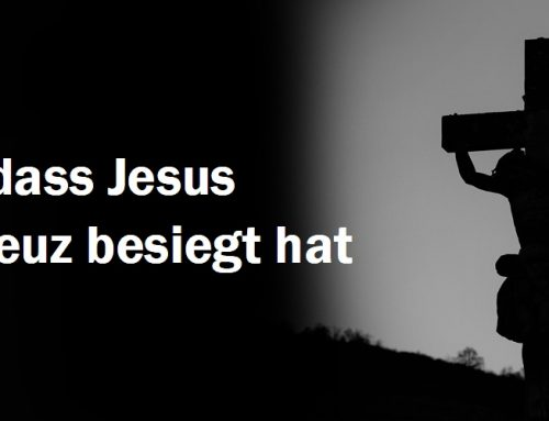 Vergiss nie, dass Jesus Satan am Kreuz besiegt hat